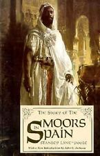 The Story of the Moors in Spain New Paperback Book