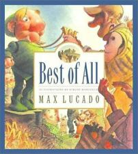 Best Of All: By Max Lucado