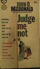 JUDGE ME NOT by John D. MacDonald ~ GOLD MEDAL Books #d1580 ~ RARE!
