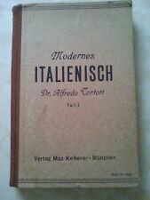 Modernes Italienisch Dr. Alfredo Tortori 1943 Teil 1