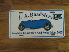 2005 Los Angeles L.A. Roadsters  LA Roadster license plate hot rod Ford unused