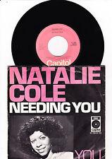 "7"" Natalie Cole - Needing You -------"