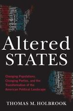 Altered States: Changing Populations, Changing Parties, and the Transformation