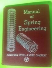 1941 Book - Manual Of Spring Engineering - American Steel & Wire Company - Uss