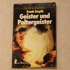 Frank Smyth: GEISTER UND POLTERGEISTER Die Welt des Übersinnlichen 1978