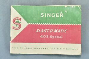 Vintage 1958 SINGLER SLANT O-MATIC 403 SPECIAL INSTRUCTIONS BOOKLET MANUAL 01010