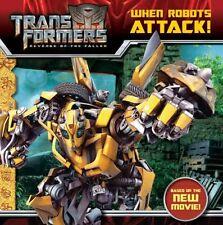 Transformers: Revenge of The Fallen: When Robots A