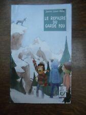Janine Lionet-Bonis: Le repaire du garde fou/ Lire c'est partir, 2009