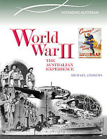 WORLD WAR II: THE AUSTRALIAN EXPERIENCE - ILLUSTRATED BOOK  9780864271143