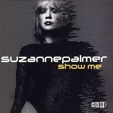 Palmer, Suzanne : Show Me 1 CD