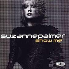 New: Palmer, Suzanne: Show Me 1 Single Audio CD