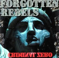 FORGOTTEN REBELS Criminal Zero CD
