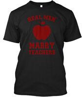 Real Men Marry Teachers Funny Hanes Tagless Tee T-Shirt