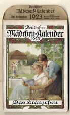 Das Kränzchen Deutscher Mädchen Kalender für Jahr 1923 komplett vollständig