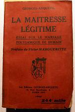 CURIOSA/LA MAITRESSE LEGITIME/G.ANQUETIL/LE MARIAGE POLYGAMIQUE DE DEMAIN/1923