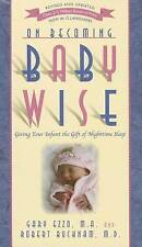 On Becoming Babywise by Gary Ezzo, Robert Bucknam 9781932740134