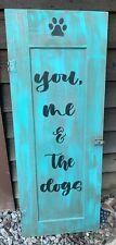 Rustic primitive front porch You me & the dog farmhouse home decor wood sign