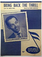 BILLY ECKSTINE Sheet Music BRING BACK THE THRILL Maypole Publ. 50's POP r&b SOUL