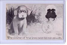 VINTAGE B J BILEK THE COURSE OF TRUE LOVE NEER DID RUN SMOOTH DOG POSTCARD 1910