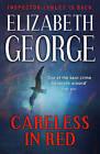 Careless in Red: An Inspector Lynley Novel by Elizabeth George (Paperback, 2009)