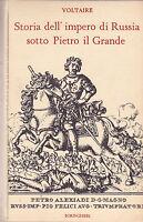 Voltaire. Storia dell'impero di Russia sotto Pietro il Grande. Boringhieri, 1962