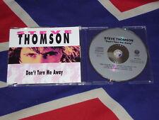 STEVE THOMSON - don't turn me away  3 trk MAXI CD 1990