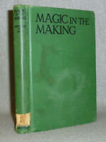 Antique Magic Tricks Book Conjuring in the Making Mulholland 1941 Illustrated