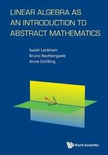 Linear Algebra As an Introduction to Abstract Mathematics by Bruno...