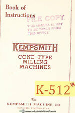 Kempsmith 1, 2  3, Cone type Plain Universal Miller Instructions Manual