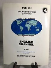 Sailing Directions Pub. 191 English Channel, 11th Edition 2004