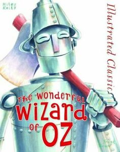 Illustrated Classic: The Wonderful Wizard of Oz by Frank L. Baum Book The Cheap