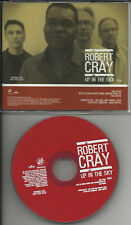 ROBERT CRAY Up in the Sky ULTRA RARE PROMO DJ CD Single