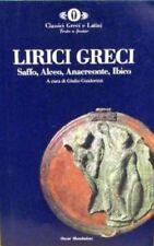 Lirici Greci Saffo, Alceo, Anacreonte, Ibico - Testo A Fronte,[Curatore] Guidori