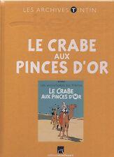 LES ARCHIVES TINTIN - Le Crabe aux pinces d'Or.  Ed.Moulinsart. état neuf non lu