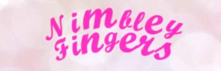 Nimbley Fingers