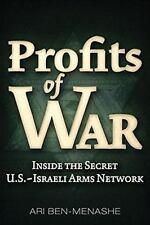 Profits of War: Inside the Secret U.S.-Israeli Arms Network, Ben-Menashe, Ari, G