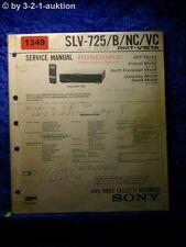 Sony Service Manual SLV 725 / B / NC / VC Video Recorder (#1349)