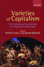 Varieties Of Capitalism: The Institutional Foundations of Comparative Advantage,