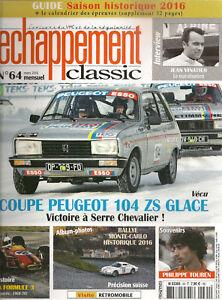 ECHAPPEMENT CLASSIC 64 COUPE PEUGEOT 104 ZS GLACE MONTE CARLO HISTORIQUE 2016