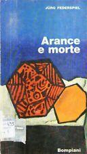 N61 Arance e morte Federspiel Bompiani 1965