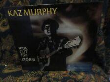 "Kaz Murphy, ""Ride Out The Storm"" (CD)"