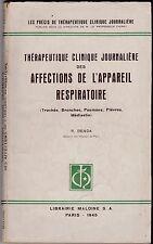 THERAPEUTIQUE CLINIQUE JOURNALIERE  AFFECTIONS DE L APPAREIL RESPIRATOIRE  1945