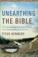 Unearthing the Bible, Paperback by Kennedy, Titus, Brand New, Free shipping i...
