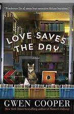 NEW Love Saves the Day: A Novel by Gwen Cooper