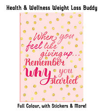 HEALTH & WELLNESS WEIGHT LOSS BUDDY,HDE,FITNESS WELLBEING, HABIT, ACTIVITY BOOK