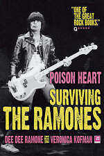 Poison Heart: Surviving the  Ramones by Dee Dee Ramone (paperback)