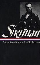 Sherman : Memoirs of General W. T. Sherman by William Tecumseh Sherman