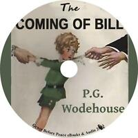The Coming of Bill, P. G. Wodehouse Family Comedy Audiobook on 1 MP3 CD