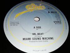 """MIAMI SOUND MACHINE * DR. BEAT * 7"""" SINGLE EXCELLENT 1984 EPIC 4614"""