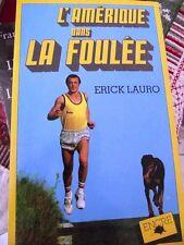 L'AMERIQUE DANS LA FOULEE - ERIC LAURO